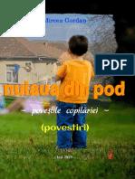 Mircea Gordan - Nuiaua din pod - poveştile copilăriei - (povestiri)
