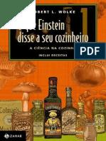 WOLKE Robert_O Que Einstein Disse a Seu Cozinheiro Vol