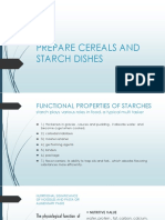 Prepare Cereals and Starch Dishes