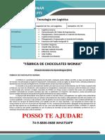 Propaganda Fábrica de Chocolates Wonka Logistica 3 e 4 Sem