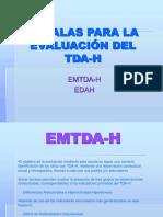Escalas Evaluac TDA H