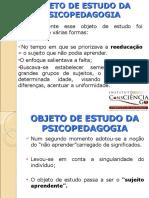 4 Objetodeestudodapsicopedagogia 110419133941 Phpapp01