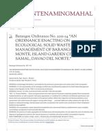 "Barangay Ordinance No. 2011-24 ""an Ordinance Enacting on Ecological Solid Waste Management of Barangay Del Monte, Island Garden City of Samal, Davao Del Norte."" _ Delmontenamingmahal"