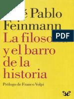 La filosofia y el barro de la historia.pdf
