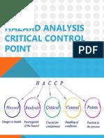 Hazard Analysis Critical Control Point 1