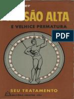 Pressão Alta e Velhice Prematura - Drº Adrian Vander - 1966 - Editora Mestre Jou
