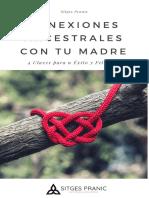 eBook · Conexiones Ancestrales Con Tu Madre · Sitges Pranic
