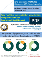 Road Fatalities:Independent of Motorization, Rising Population and Expansion of Road Network