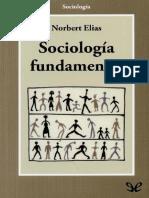 Norbert Elias - Sociología Fundamental