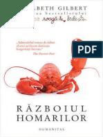 Elizabeth Gilbert - Razboiul Homarilor