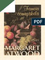 Margaret Atwood - Femeia Comestibila