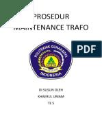 PROSEDUR MAINTENANCE TRAFO_KHAERUL UMAM_TE5_PGI CIKARANG.docx