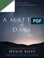 Una Cuestión de Días. Resolviendo La Controversia de La Creación - Hugh Ross