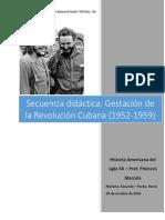 Gestación y Consolidación de La Revolución Cubana