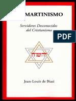 El Martinismo. Servidores Desconocidos Del Cristianismo (Enlace)