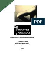 Jane Crossley H, Fernando Morgadot - De Fantasmas y Demonios by Samadharma