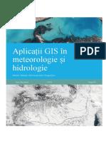 Aplicații GIS În Meteorologie Și Hidrologie