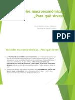 Variables Macroeconómicas, ¿Para Qué Sirven 09-06-019
