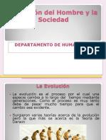 EVOLUCIÓN DEL HOMBRE Y LA SOCIEDAD