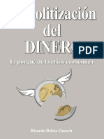 Beleta Guasch Ricardo - La Politizacion Del Dinero