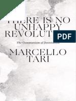 there is no unhappy revolution - marcello tari