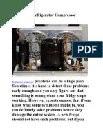 4 Common Refrigerator Compressor Problems