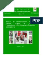 Manual de Procedimientos para la Gestión Integral de Residuos Hospitalarios y Similares para Pequeños Generadores.
