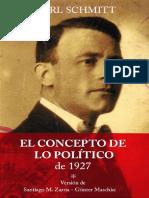 Carl Schmitt- versión de Santiago M. Zarria-Günter Maschke - El concepto de lo político, 1927 - Der Begriff des Politischen-Res Publica (formato libro) (2019).pdf