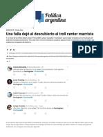 Una Falla Dejó Al Descubierto Al Troll Center Macrista - Poltica Argentina
