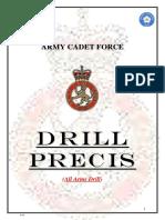 Drill Precis All Arms Drill