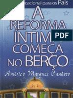 A Reforma Intima Comeca no Berco.pdf
