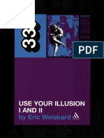 Guns N  Roses   Use Your Illusion  I and II by Eric Weisbard.pdf