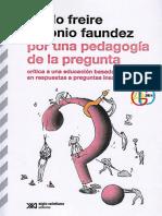Paulo Freire y Antonio Faudez Por Una Pedagogia de La Pregunta (1)(1)