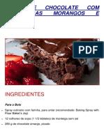 Bolo de Chocolate Com Framboesas Morangos e Cassis