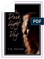 T. M. Frazier - The Dark Light of Day 01 - (Grupo T.H.E ROSE)