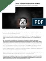 Nicolás Maduro y Una Decisión Que Podría Ser La Última - Infobae