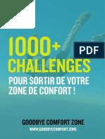 1000 Challenges - Goodbye Comfort Zone