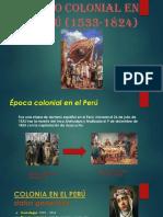 Periodo Colonial en El Perú (1533-1824)