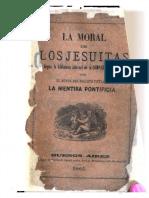La Moral de Los Jesuitas Segun La Biblioteca Infernal de La Compania de Jesus