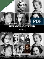 Mariana Flores Melo - Reflejo de Un Siglo, Las Hermanas Mitford, Parte I