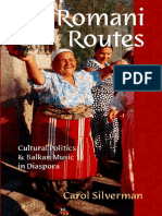 Romani Routes_ Cultural Politics and Balkan Music in Diaspora_Carol Silverman.pdf