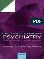 (Oxford Medical Publications) Graham, Philip Jeremy_ Turk, Jeremy_ Verhulst, Frank C-Child and Adolescent Psychiatry _ a Developmental Approach-Oxford University Press (2007)