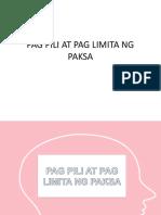 PAG PILI AT PAG LIMITA NG PAKSA.pptx