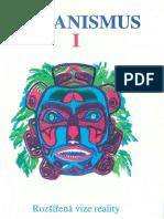 Šamanismus I. - Rozšířená Vize Reality