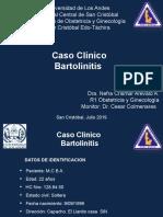 Caso Clinico Bartolinitis en embarazo