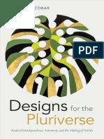 Arturo Escobar_Designs for the Pluriverse
