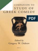 [Brill's Companions in Classical Studies] Gregory W. Dobrov (ed.) - Brill's Companion to the Study of Greek Comedy (2010, Brill).pdf