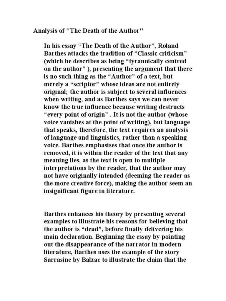the death of the author by roland barthes essay Summary this paper analyzes the essay written by roland barthes, the death of the author as an author writes a point of view, that vantage point is subject to the.
