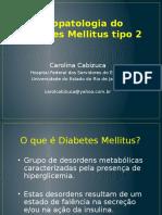 Fisiopatologia Diabetes Mellitus Tipo 2