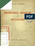 Ferrara, Mario. - Machiavelli , Nietzche e Mussolini [1939]